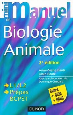 Livre : Mini manuel de biologie animale L1/L2 – Prépas – BCPST – Cours + QCM + QRC