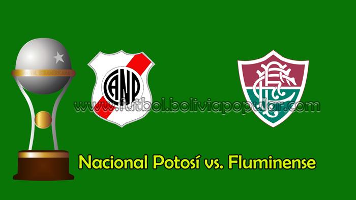 Nacional Potosí vs. Fluminense -  En Vivo - Online - Copa Sudamericana