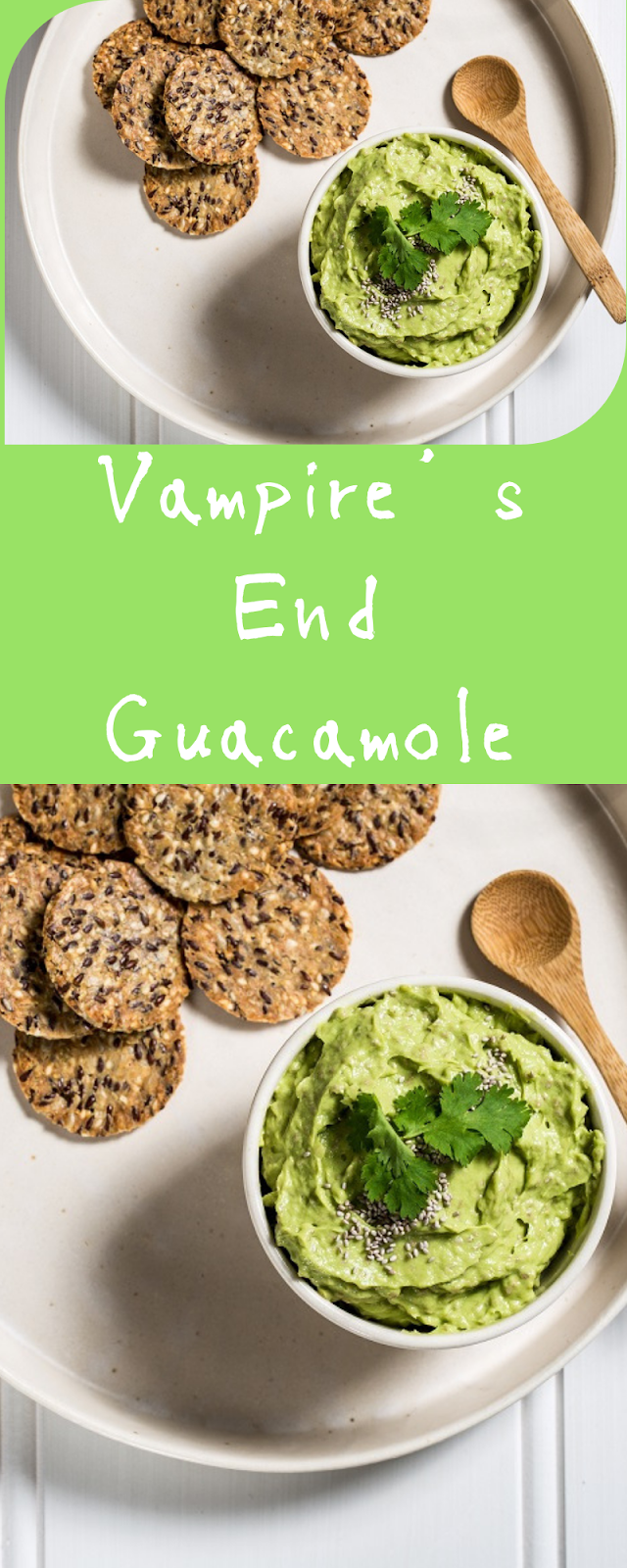 How To Make Vampire's End Guacamole
