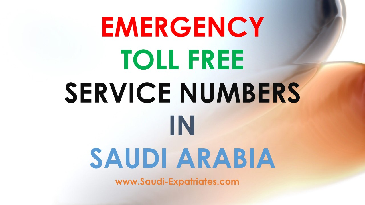 CALL EMERGENCY NUMBERS IN SAUDI ARABIA