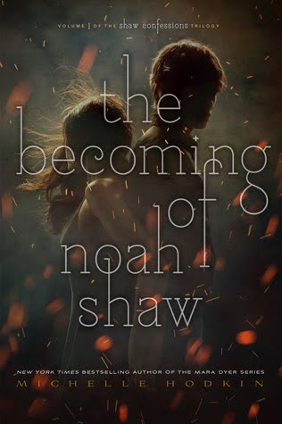 The Becoming of Noah Shaw (The Shaw Confessions Series)