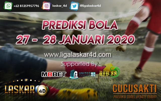 PREDIKSI BOLA JITU TANGGAL 27 –  28 JANUARI 2020