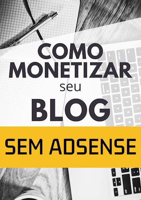Gere renda com seu blog sem Adsense