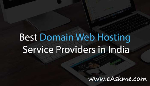 6 Best Domain Web Hosting service providers in India: eAskme