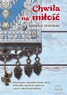 """""""Chwila na miłość"""" Joanna Stovrag"""