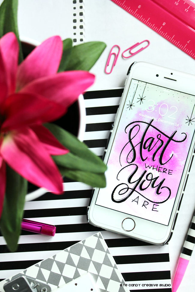 hand lettered, watercolor, start where you are, cell phone background art