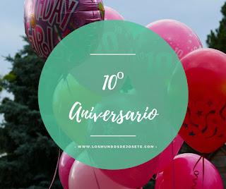 10º aniversario de Los Mundos de Josete