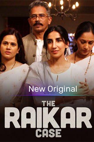 The Raikar Case S01 2020 Hindi Complete Voot Select Originals Web series