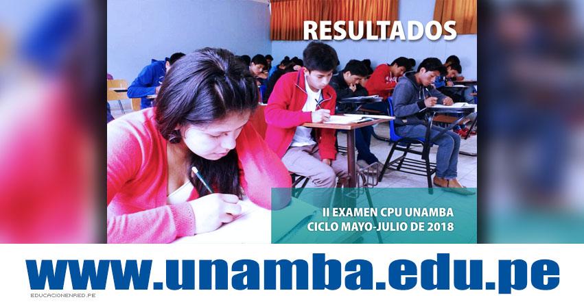 Resultados UNAMBA 2018 (22 Julio) Ingresantes C.P.U. CICLO Mayo - Julio - Universidad Nacional Micaela Bastidas de Apurímac - www.unamba.edu.pe