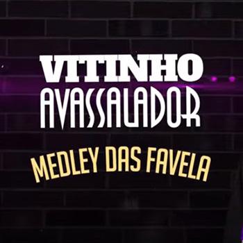 Baixar Medley Das Favela MC Vitinho Avassalador Mp3 Gratis