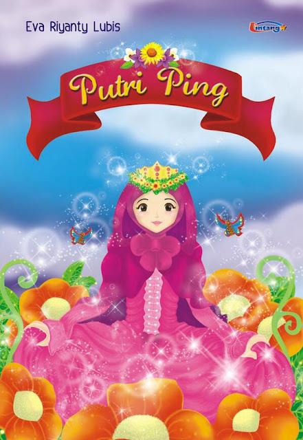 [Buku Anak] Putri Ping - Eva Riyanty Lubis