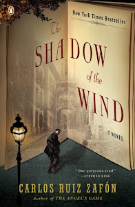 The Shadow of the Wind (El cementerio de los libros olvidados #1) by Carlos Ruiz Zafón, Lucia Graves (Translator)