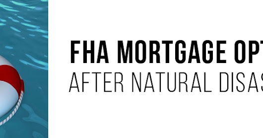 FHA Mortgage for Disaster Victims