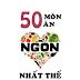 50 Món Ăn Ngon Nhất Thế Giới - WallE Group