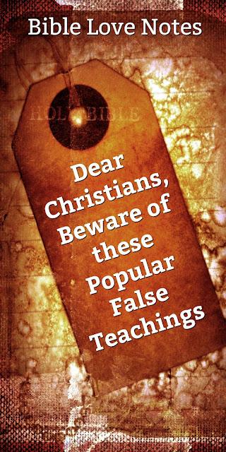 beware of these false teachings