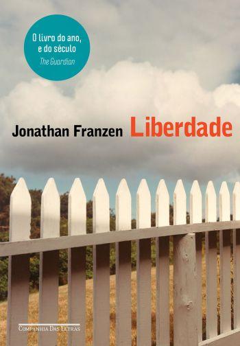 Resenha: Liberdade, de Jonathan Franzen. | Vlog 9