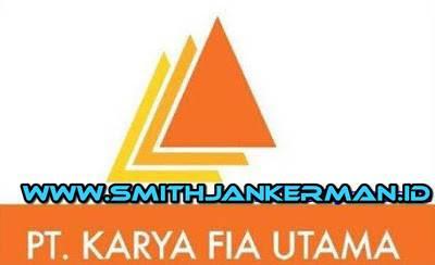 Lowongan PT. Karya Fia Utama Pekanbaru Mei 2018 - SMITH
