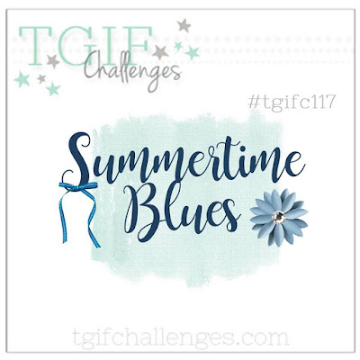 https://tgifchallenges.blogspot.com/2017/07/tgifc117-theme-week-summertime-blues.html