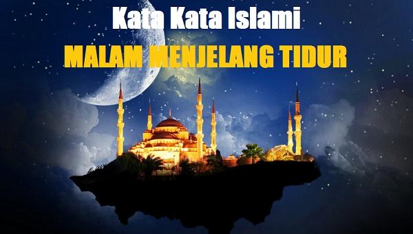 kata kata islami tentang malam dan tidur
