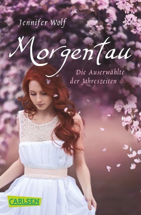 Morgentau- Die Auserwählte der Jahreszeiten, Jennifer Wolf