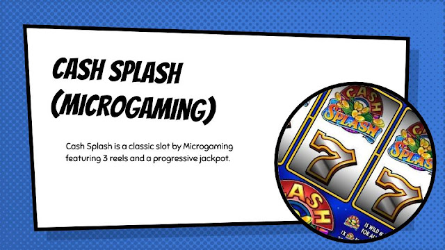 Cash Splash free classic progressive slot by Microgaming