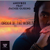 Andyboi ft Jackie Queens - Order Of The World (Original)
