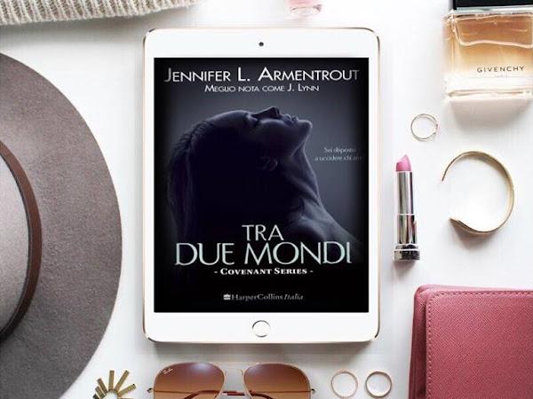 Recensione Tra Due Mondi Di Jennifer L. Armentrout