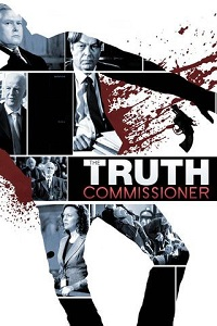 Watch The Truth Commissioner Online Free in HD