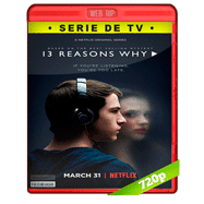 13 Reasons Why (2017) Temporada 1 Completa WEBRip 720p Audio Dual Latino-Ingles
