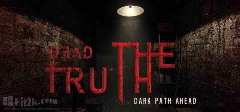 Deadtruth The Dark Path Ahead Free Download