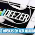 Deezloader Apk - Aplicativo para Baixar Músicas em ótima qualidade 2018