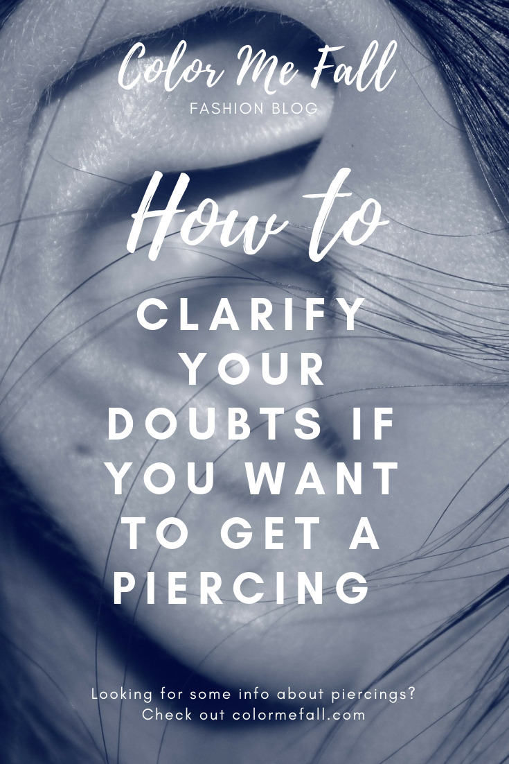 How To Clarify Your Doubts If You Want To Get A Piercing