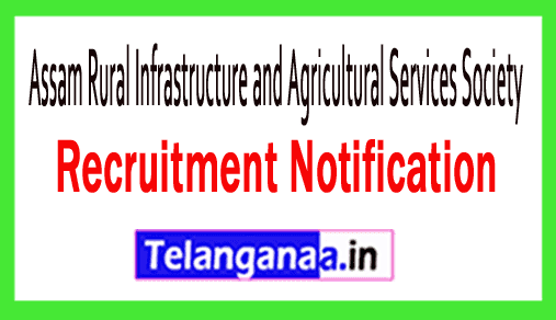 Assam Rural Infrastructure and Agricultural Services Society ARIAS Recruitment
