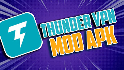 Thunder VPN Mod (No Ads + Fastest Server Speed) Apk Download