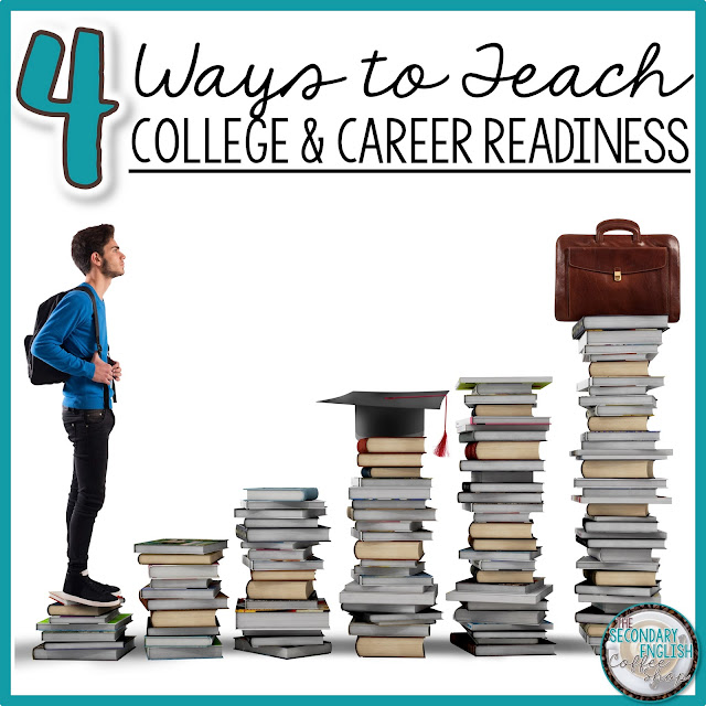 4 ways to teach college and career readiness in the secondary ela classroom.