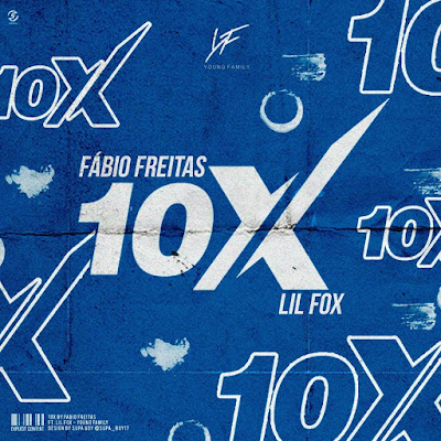 Fábio Freitas Feat. Lil Fox - 10 X (Rap) Download Mp3