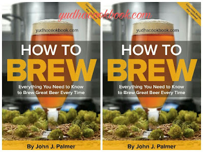 Download ebook HOW TO BREW - Everything You Need To Know To Brew Great Beer Every Time by John J.Palmer
