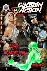 CAPTAIN ACTION RIDDLE OF THE GLOWING MEN BY JIM BEARD