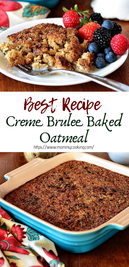 Creme Brulee Baked Oatmeal #healthyfood #dietketo