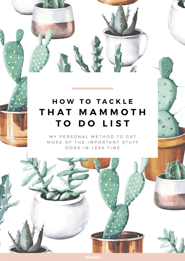 The Easy Way to Tackle that Mammoth To Do List by Eliza Ellis - A super simple way to stop being overwhelmed and start getting stuff done!