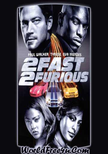 Poster Of Fast and Furious 2 (2003) In Hindi English Dual Audio 300MB Compressed Small Size Pc Movie Free Download Only AT downloadsfreemovie.tv