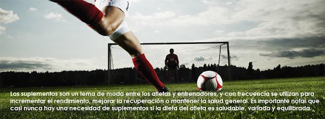 Nutrición Deportiva: SUPLEMENTOS PARA EL PARTIDO Y EL ENTRENAMIENTO