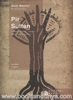 Asım Bezirci - Pir Sultan