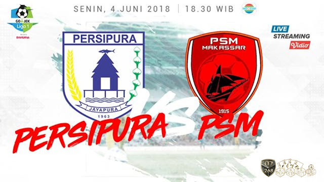 Prediksi Persipura Jayapura Vs PSM Makassar, Senin 04 Juni 2018 Pukul 18.30 WIB @ Indosiar