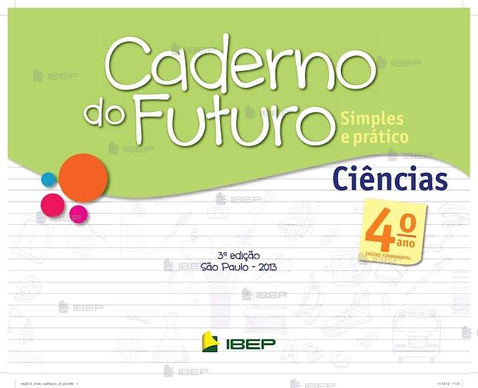 Caderno do Futuro Ciências 4º Ano Professor.