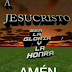 A Jesucristo sea la gloria y la honra