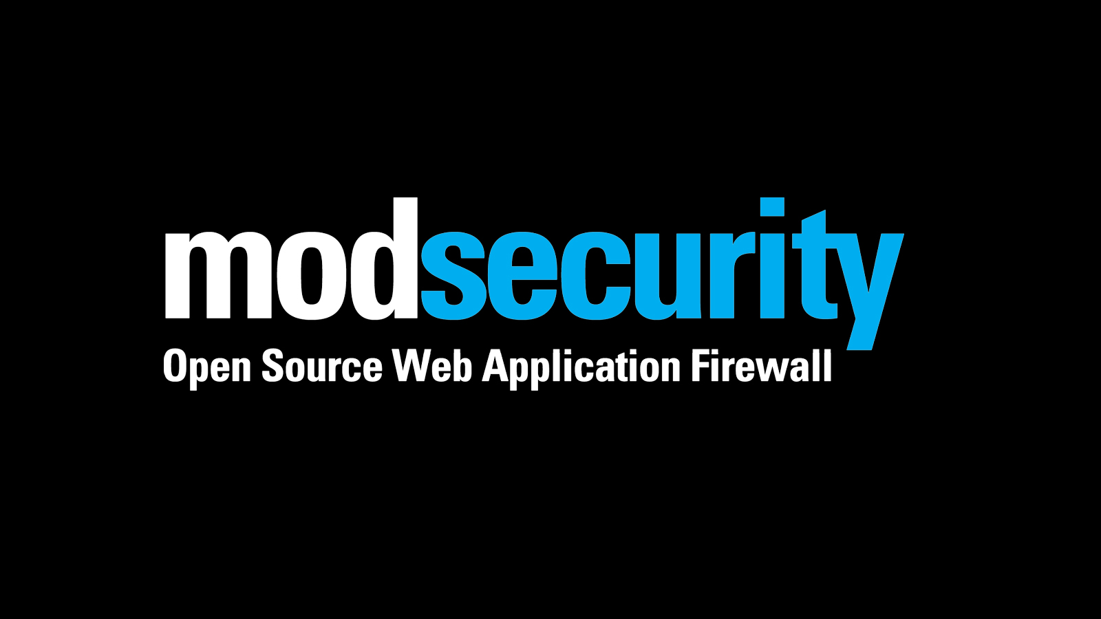 ModSecurity - An Open Source Web Application Firewall Engine