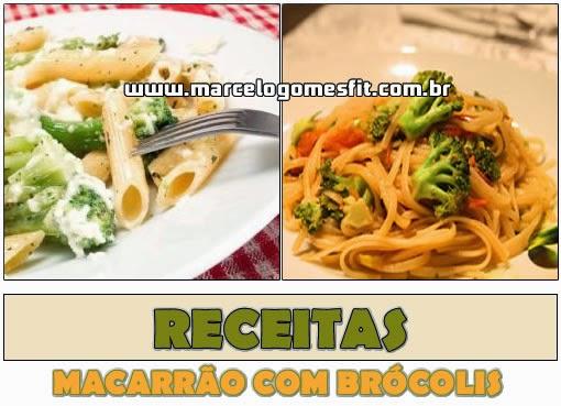 Receitas - Macarrão com Brócolis