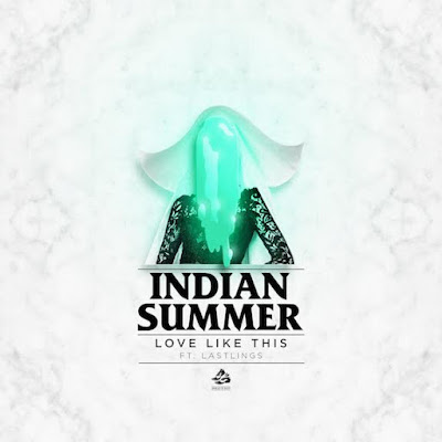 Indian Summer Unveil New Single 'Love Like This'