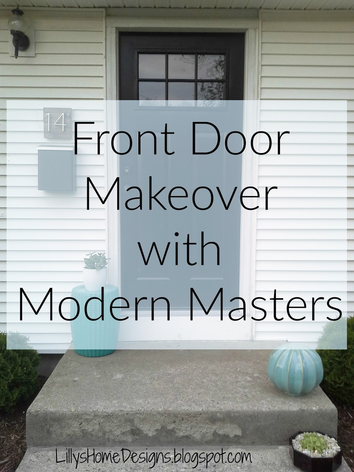 Lilly\'s Home Designs: Front Door Makeover With Modern Masters